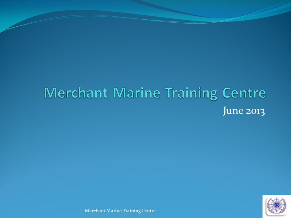 Merchant Marine Training Centre