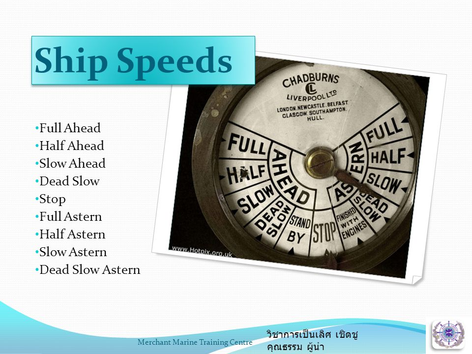 Ship Speeds Full Ahead Half Ahead Slow Ahead Dead Slow Stop