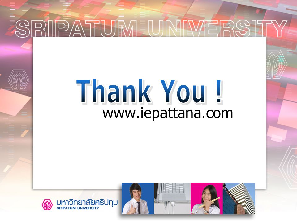 Thank You ! www.iepattana.com