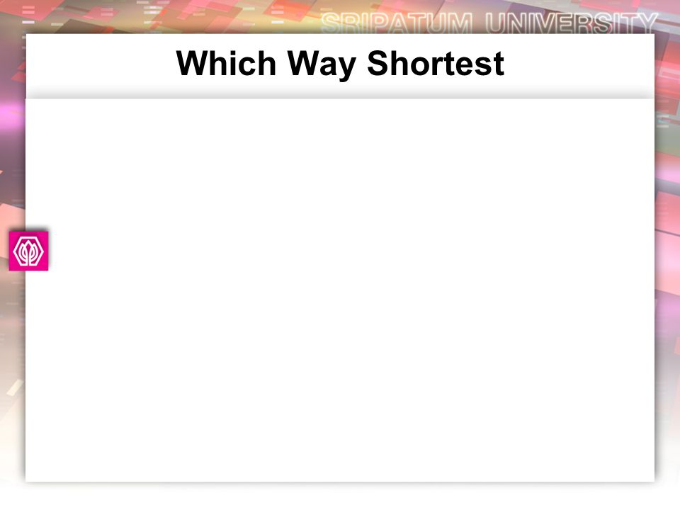 Which Way Shortest