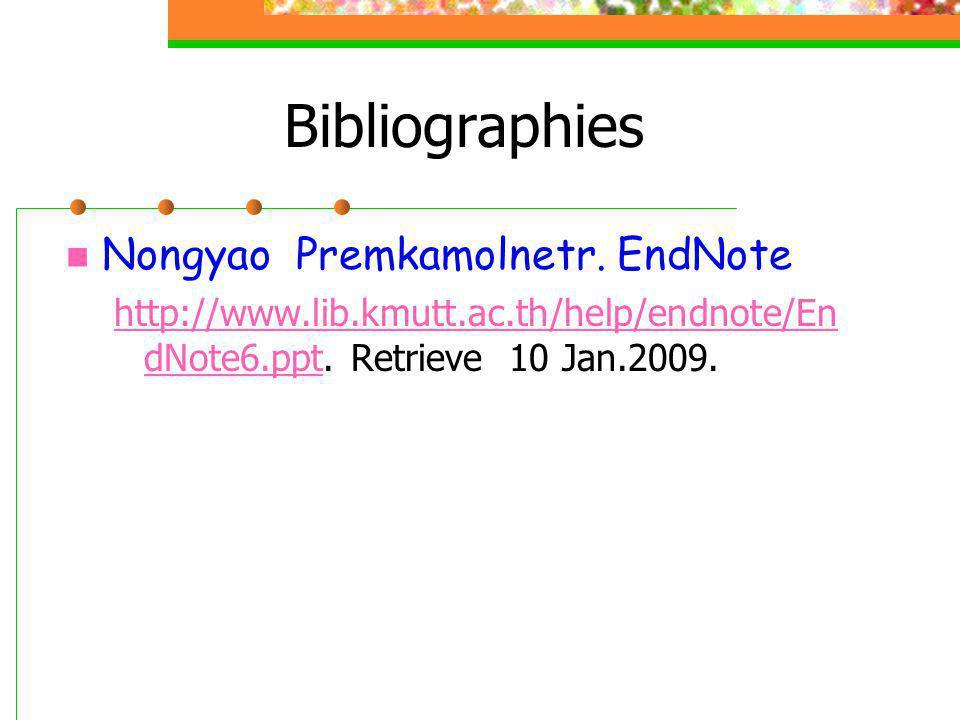 Bibliographies Nongyao Premkamolnetr. EndNote