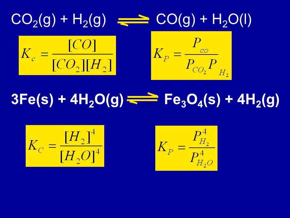 CO2(g) + H2(g) CO(g) + H2O(l)