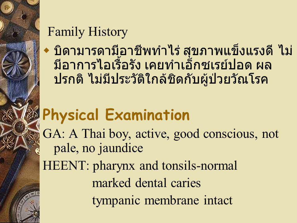 Physical Examination Family History