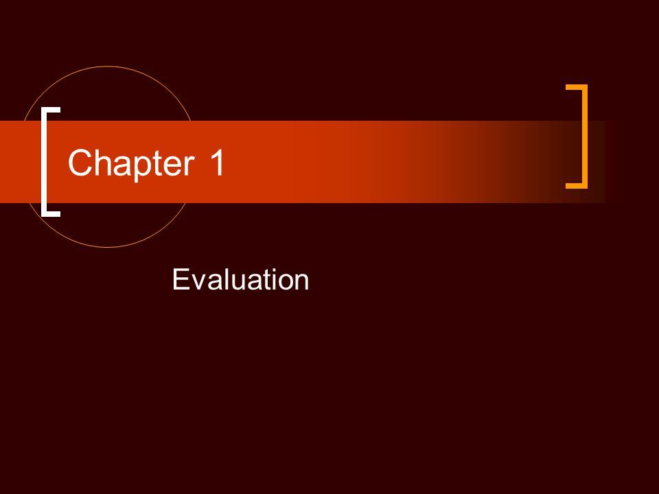 Chapter 1 Evaluation