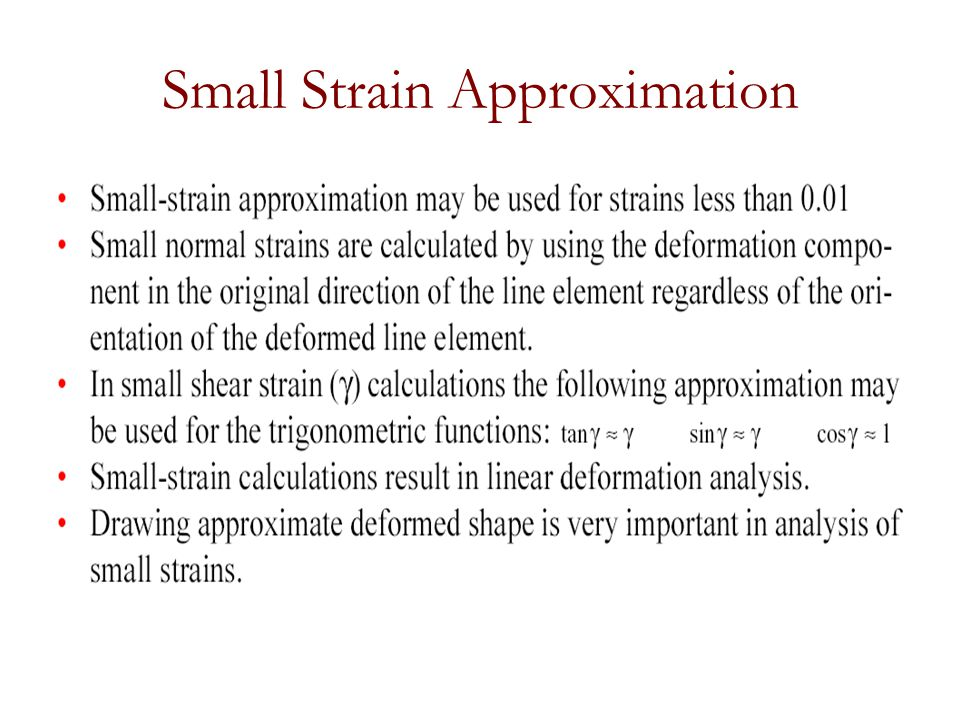 Small Strain Approximation