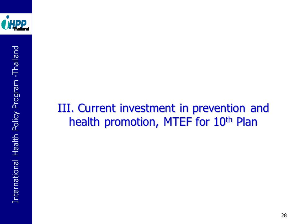 III. Current investment in prevention and health promotion, MTEF for 10th Plan