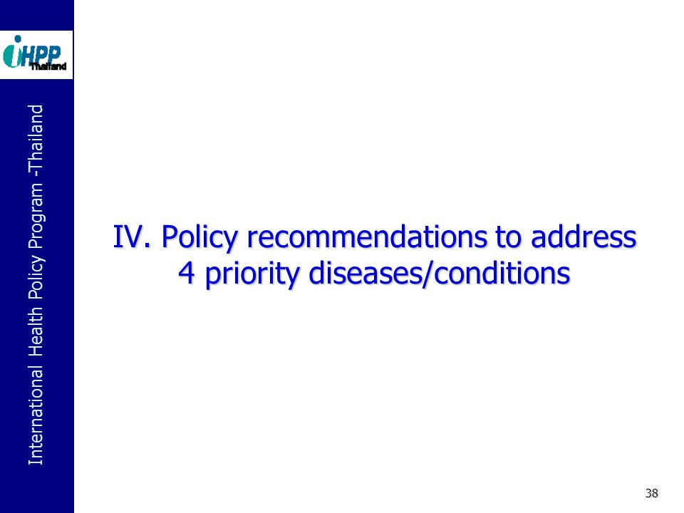 IV. Policy recommendations to address 4 priority diseases/conditions