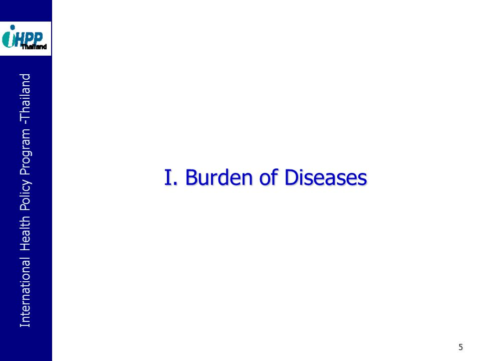 I. Burden of Diseases