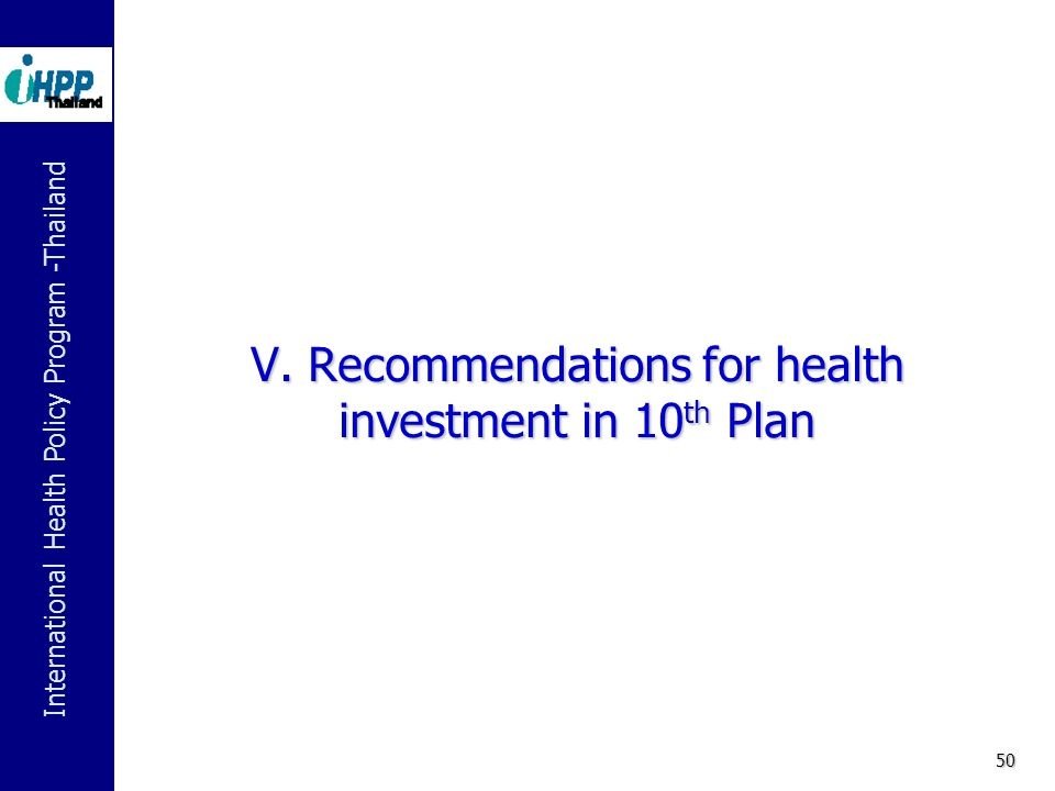 V. Recommendations for health investment in 10th Plan
