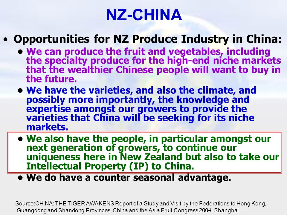 NZ-CHINA Opportunities for NZ Produce Industry in China: