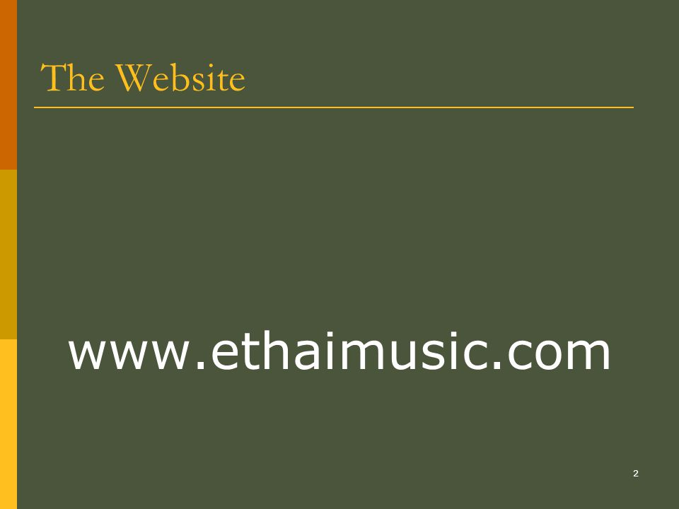 The Website www.ethaimusic.com