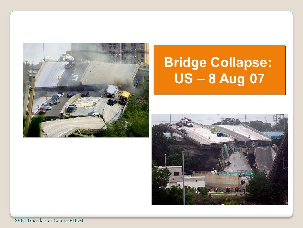 Bridge Collapse: US – 8 Aug 07
