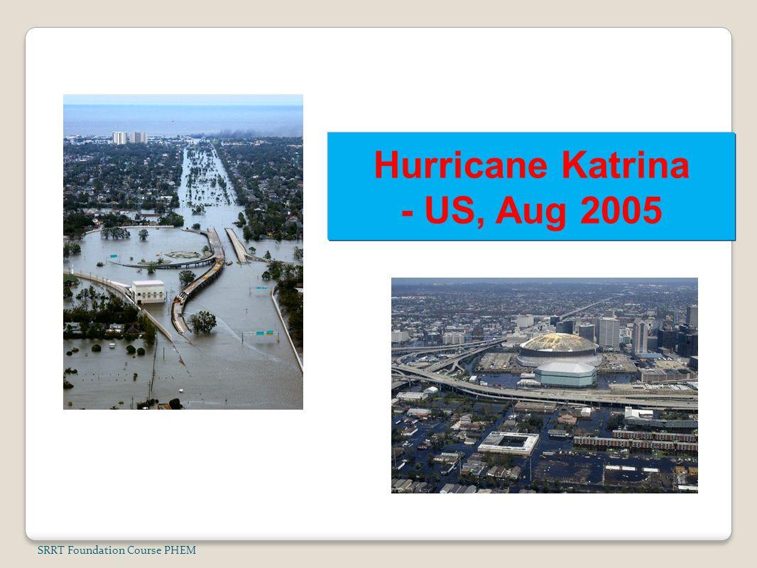 Hurricane Katrina - US, Aug 2005
