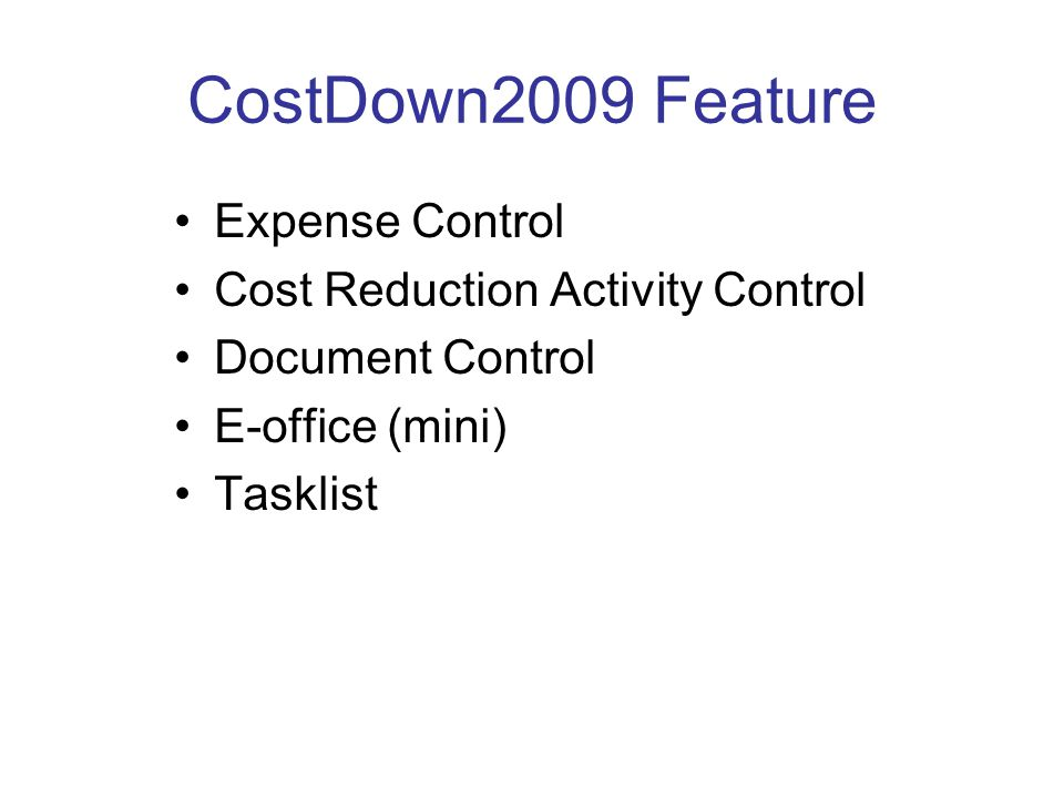 CostDown2009 Feature Expense Control Cost Reduction Activity Control