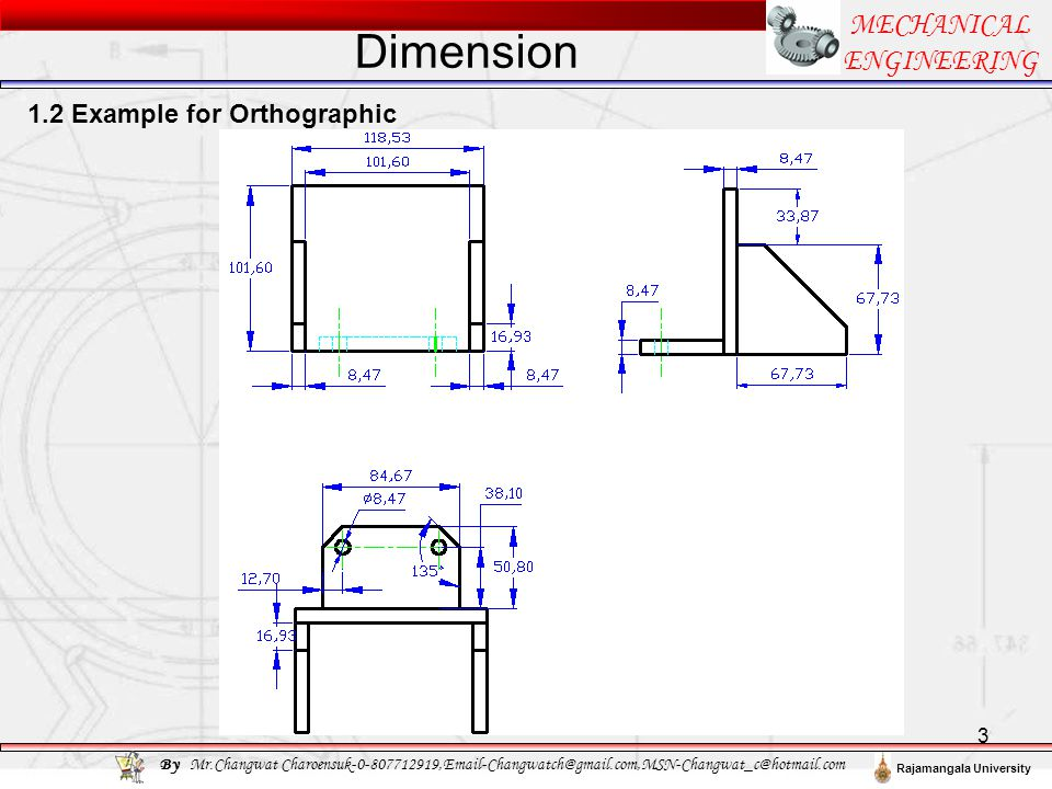 Dimension MECHANICAL ENGINEERING 1.2 Example for Orthographic