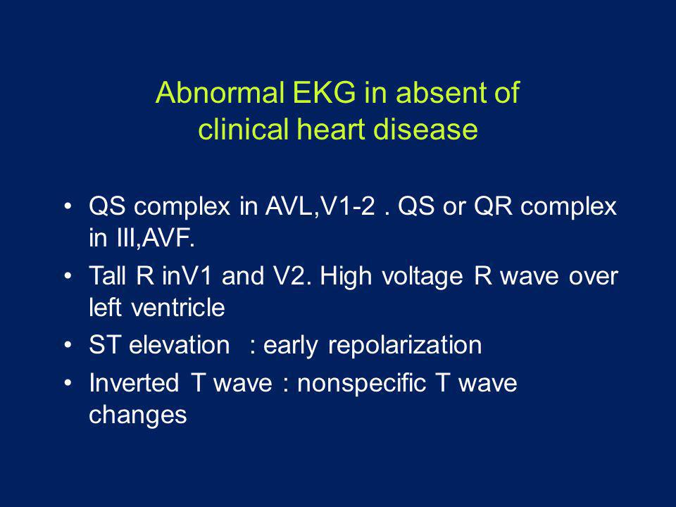Abnormal EKG in absent of clinical heart disease