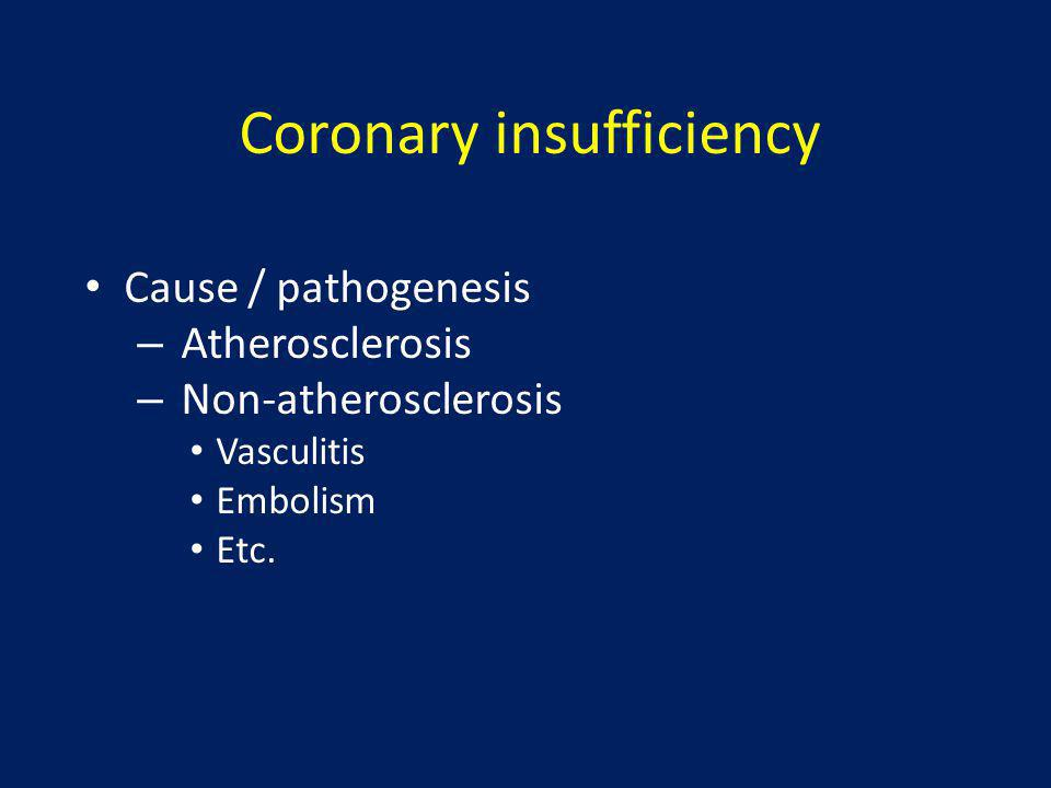 Coronary insufficiency