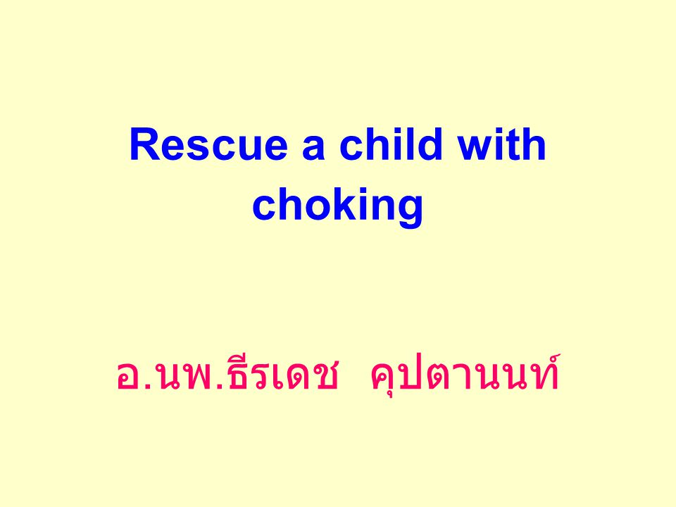 Rescue a child with choking