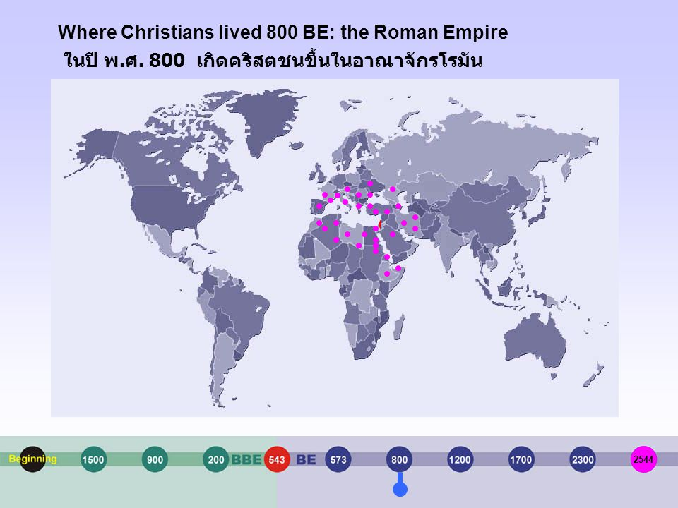 Where Christians lived 800 BE: the Roman Empire