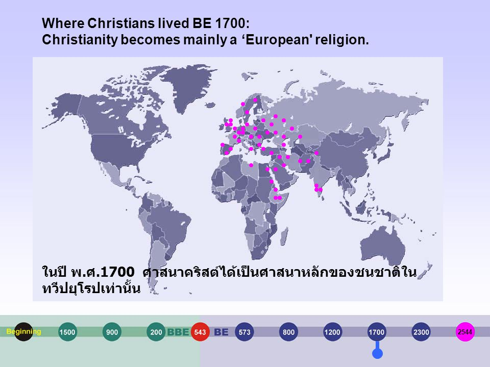 Where Christians lived BE 1700: