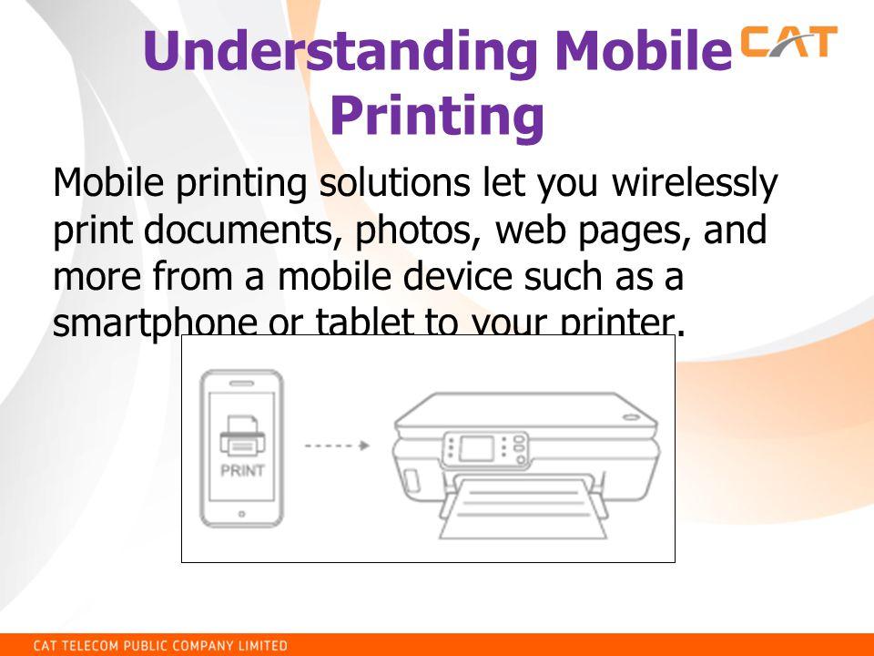 Understanding Mobile Printing