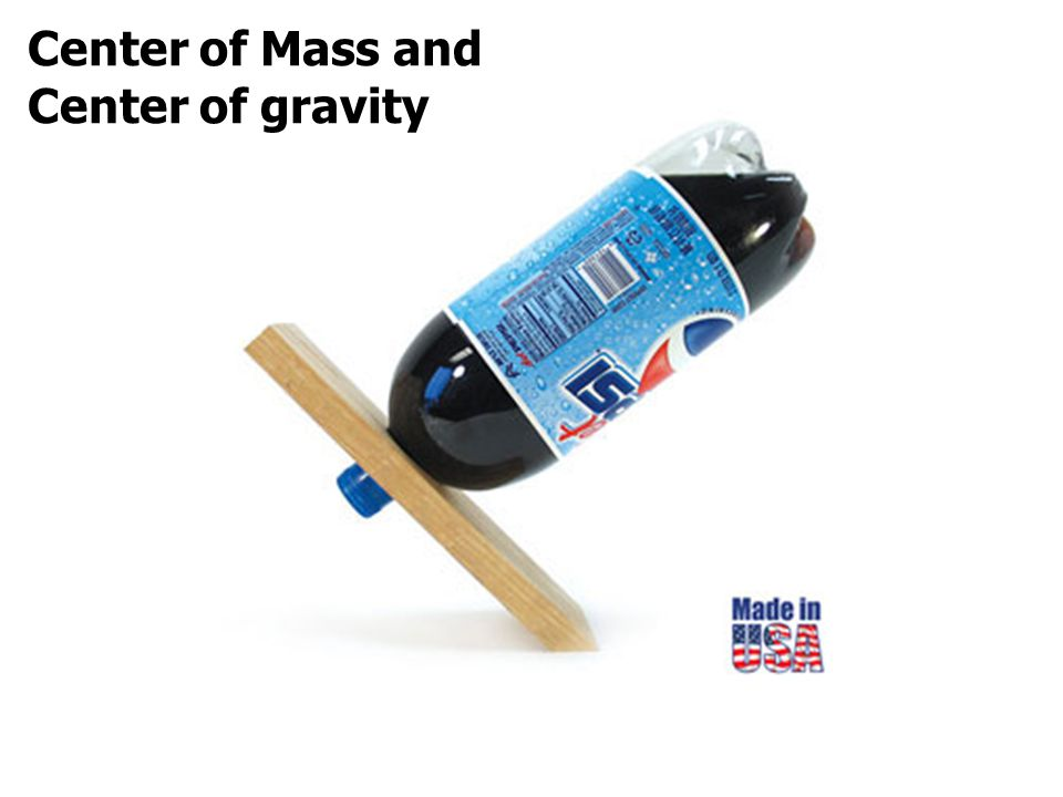 Center of Mass and Center of gravity