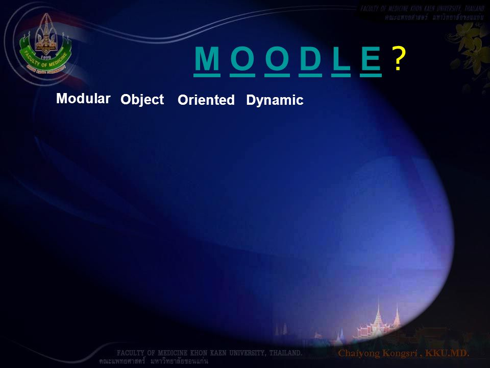 M O O D L E Modular Object Oriented Dynamic
