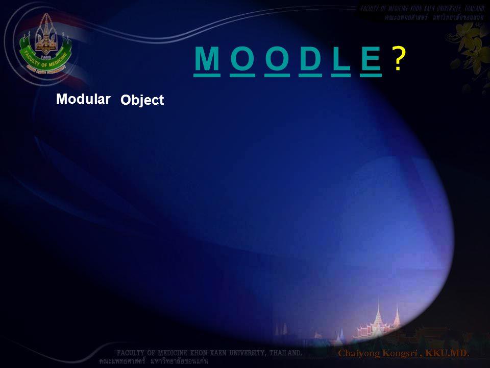 M O O D L E Modular Object