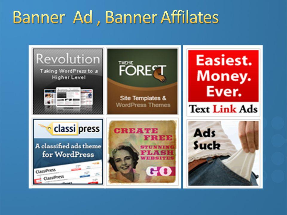 Banner Ad , Banner Affilates
