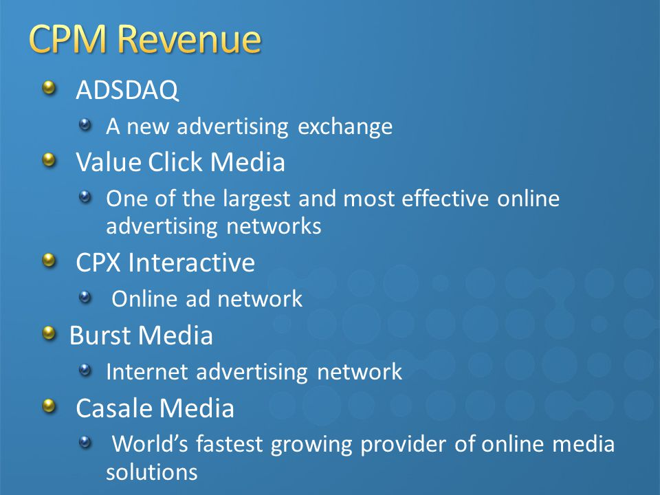CPM Revenue ADSDAQ Value Click Media CPX Interactive Burst Media
