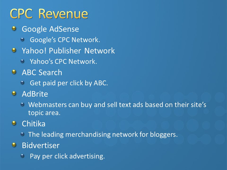 CPC Revenue Google AdSense Yahoo! Publisher Network ABC Search AdBrite