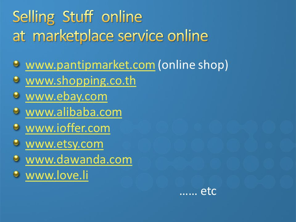 Selling Stuff online at marketplace service online