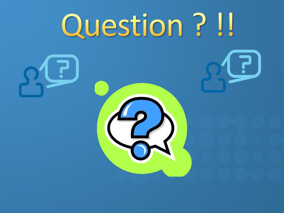 Question !!