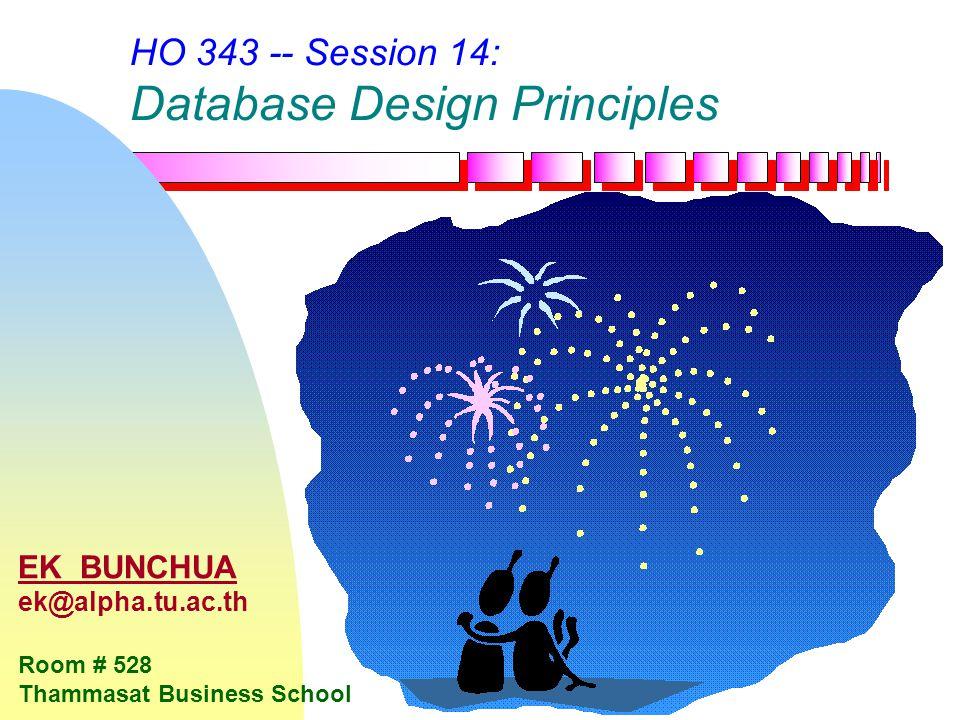 HO 343 -- Session 14: Database Design Principles