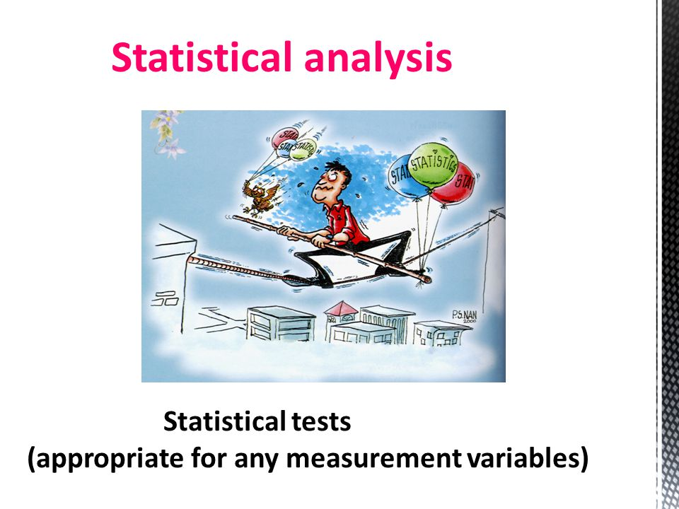 Statistical analysis Statistical tests