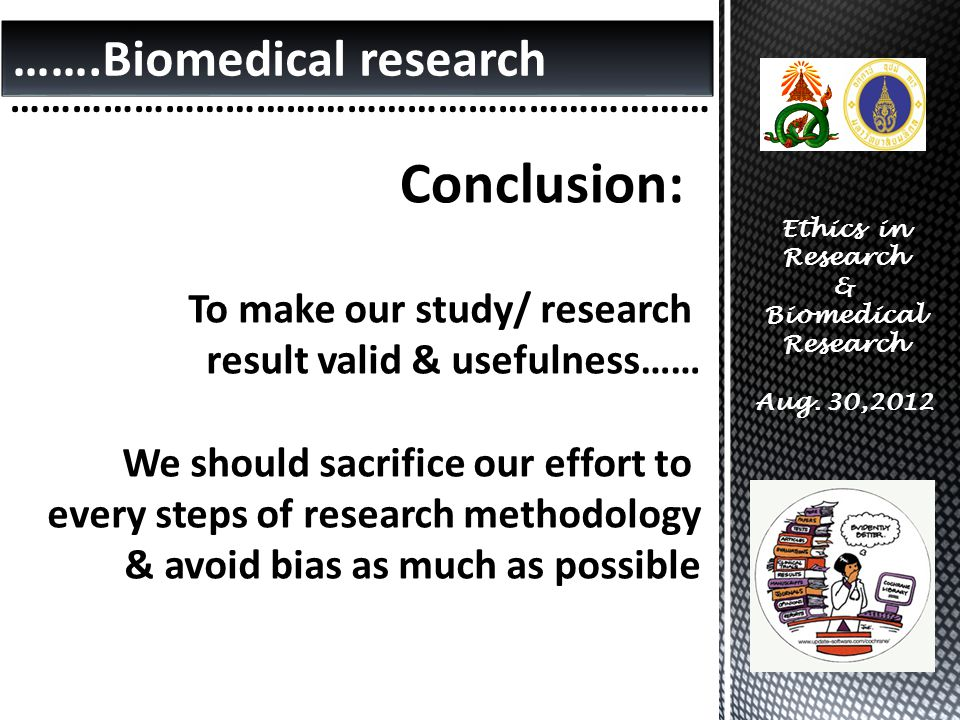 Conclusion: …….Biomedical research ……………………………………………………………