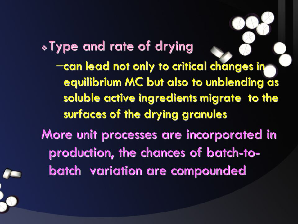 Type and rate of drying