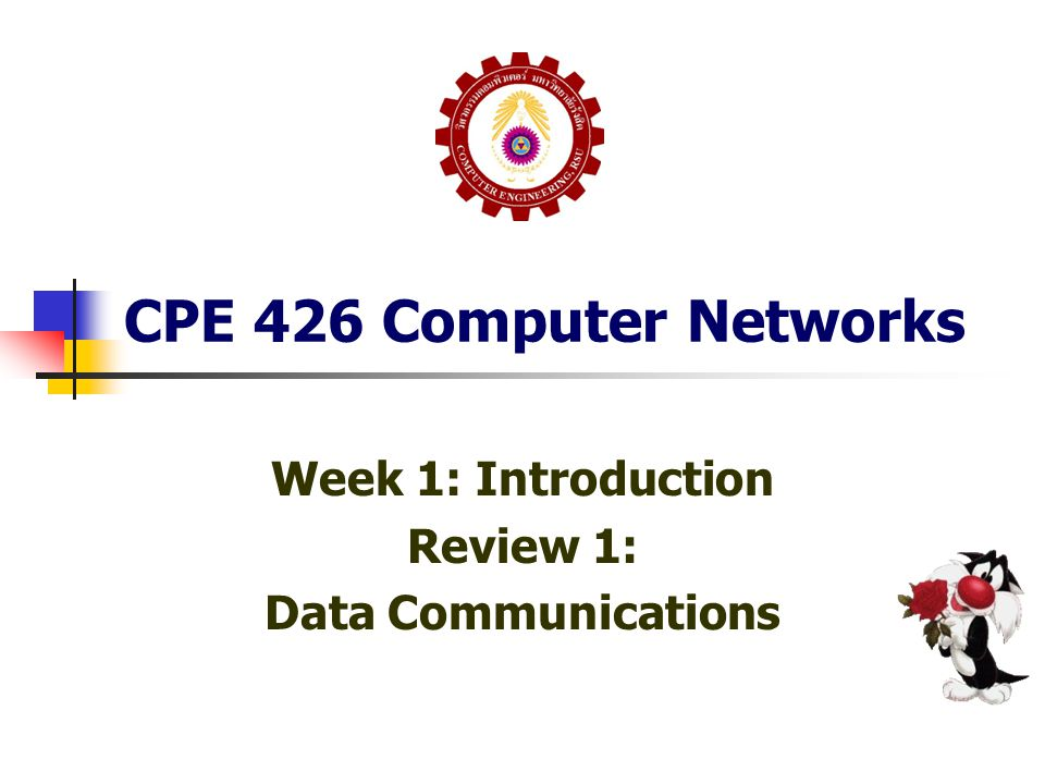 Week 1: Introduction Review 1: Data Communications