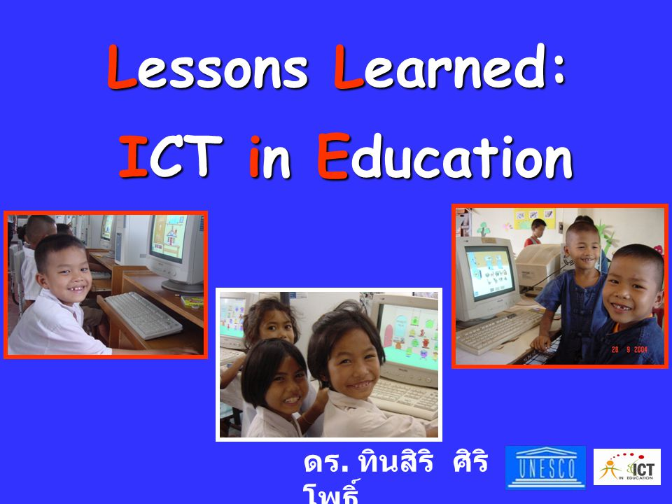 Lessons Learned: ICT in Education
