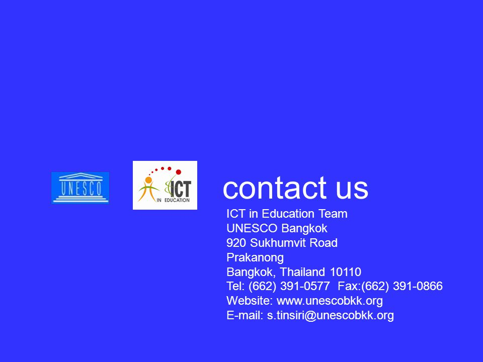 contact us ICT in Education Team UNESCO Bangkok 920 Sukhumvit Road