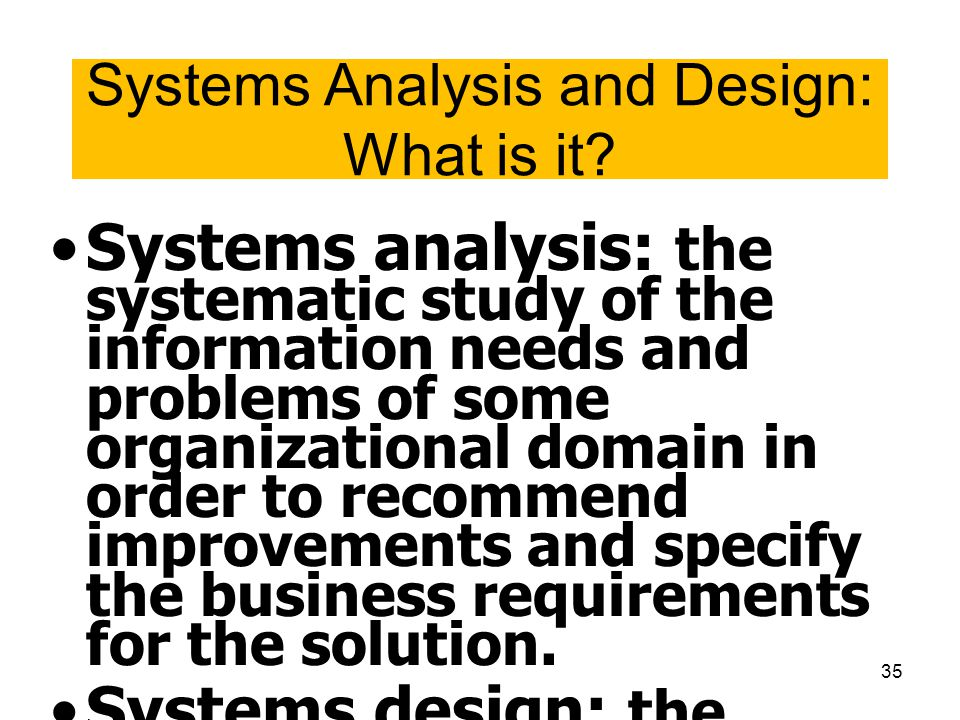 Systems Analysis and Design: What is it
