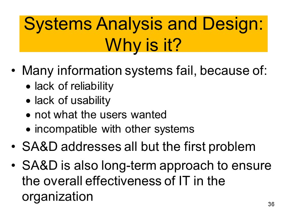 Systems Analysis and Design: Why is it