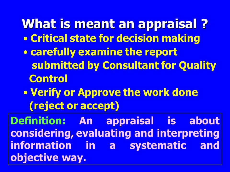 What is meant an appraisal