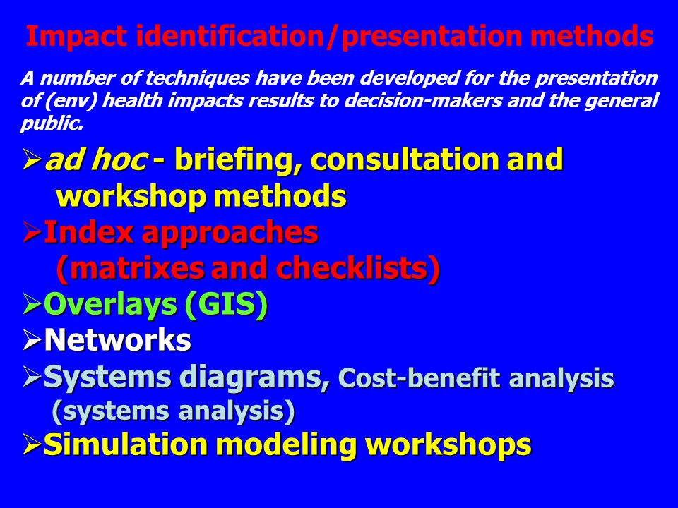 ad hoc - briefing, consultation and workshop methods Index approaches