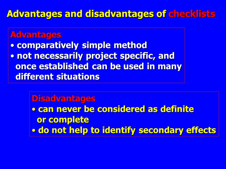 Advantages and disadvantages of checklists