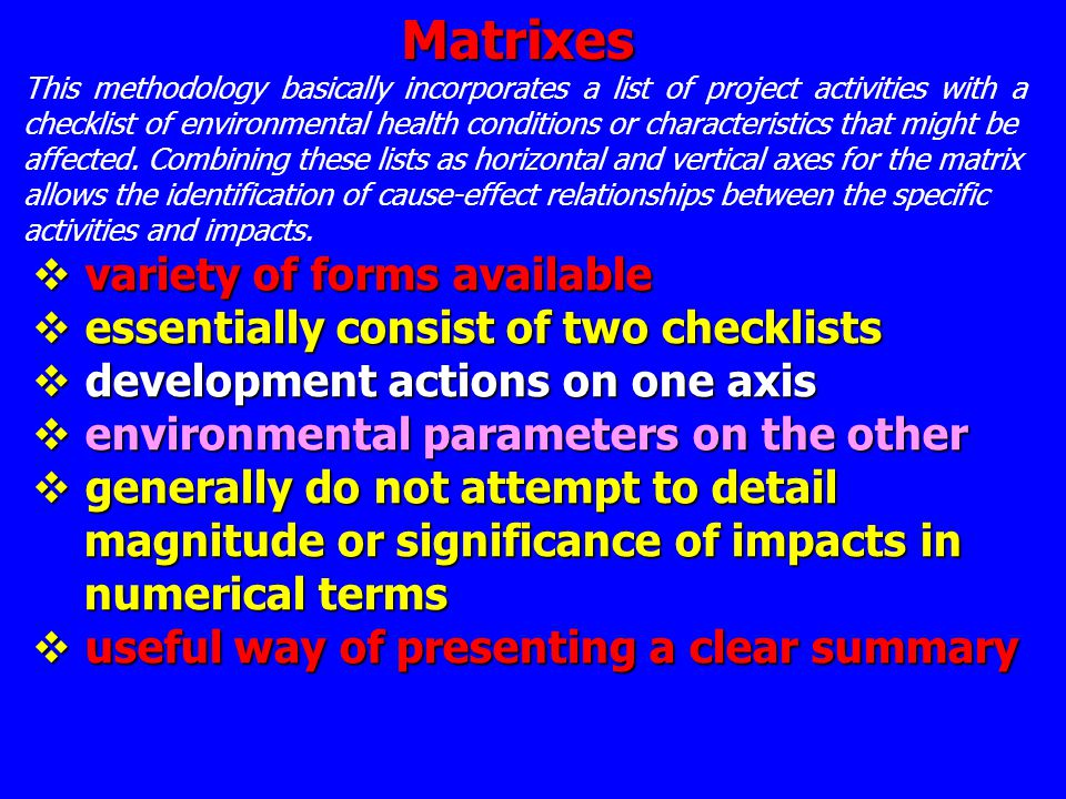 Matrixes variety of forms available