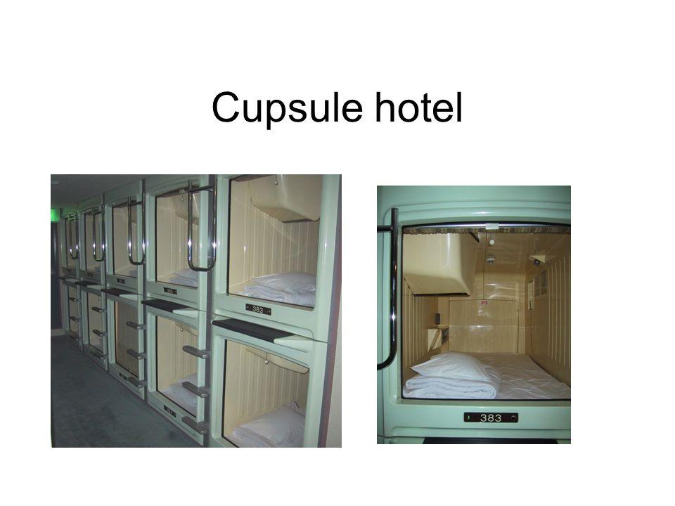 Cupsule hotel
