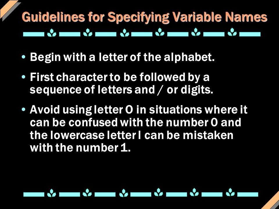 Guidelines for Specifying Variable Names
