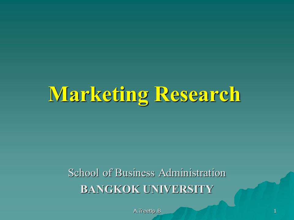 School of Business Administration BANGKOK UNIVERSITY
