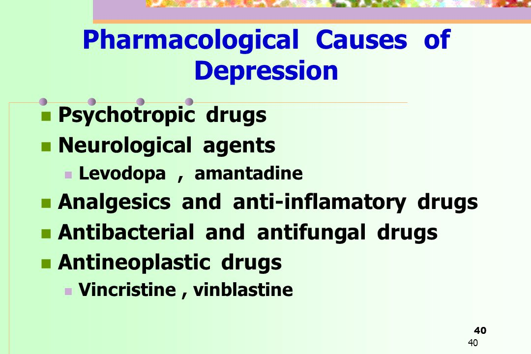 Pharmacological Causes of Depression